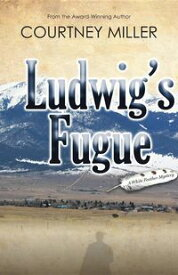 Ludwig's Fugue A White Feather Mystery【電子書籍】[ Courtney Miller ]