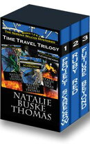 The Serena Wilcox Time Travel Trilogy