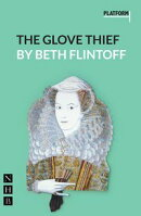The Glove Thief (NHB Modern Plays)