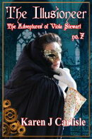 The Adventures of Viola Stewart #7: The Illusioneer