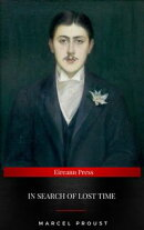 Marcel Proust: In Search of Lost Time [volumes 1 to 7]