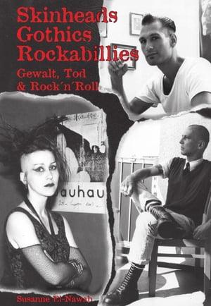 Skinheads - Gothics - RockabilliesGewalt, Tod & Rock'n'Roll【電子書籍】[ Susanne El-Nawab ]