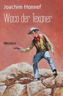 Waco der Texaner