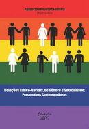 Relações étnico-raciais, de gênero e sexualidade