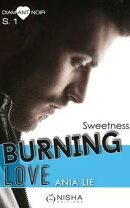 Burning Love - Saison 1 Sweetness