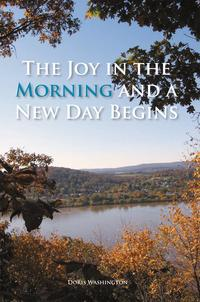 TheJoyintheMorningandaNewDayBegins