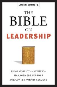 TheBibleonLeadershipFromMosestoMatthew--ManagementLessonsforContemporaryLeaders