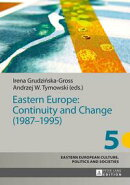 Eastern Europe: Continuity and Change (19871995)