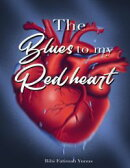 The Blues to My Red Heart