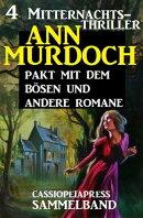 Sammelband 4 Mitternachts-Thriller: Pakt mit dem bösen und andere Romane