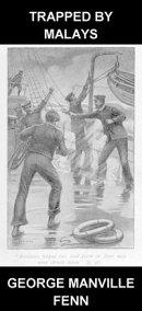 Trapped by Malays [con Glossario in Italiano]