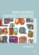 Young Children's Existential Encounters