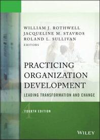 Practicing Organization DevelopmentLeading Transformation and Change【電子書籍】