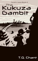 The Kukuza Gambit (Cane's Laws Book 2)
