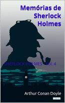 Memórias de Sherlock Holmes - Vol. 4