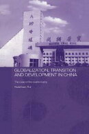 Globalisation, Transition and Development in China