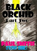 Black Orchid (Part Two)