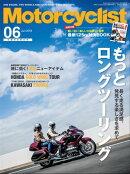 Motorcyclist 2018年6月号