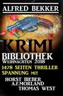 Krimi-Bibliothek Weihnachten 2018 - 1478 Seiten Thriller Spannung