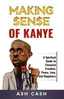 Making Sense of Kanye