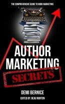 Author Marketing Secrets: A Comprehensive Guide to Book Marketing