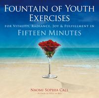 FountainofYouthExercisesIncreasedHealth,Clarity&HappinessinFifteenMinutes