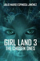 Girl Land 3: The Chosen Ones