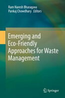 Emerging and Eco-Friendly Approaches for Waste Management