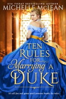 10 Rules for Marrying a Duke