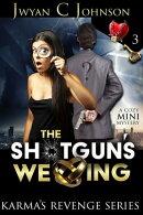 The Shotgun's Wedding: A Cozy Mini-Mystery