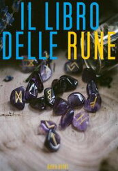 Il libro delle Rune (Illustrato)