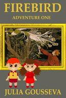 The Firebird: Adventure One