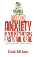 Reducing Anxiety of Persons Practicing Pastoral Care