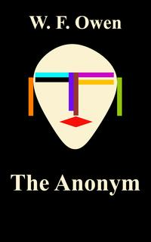 The Anonym【電子書籍】[ W. F. Owen ]