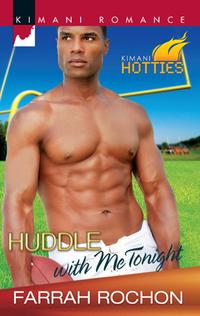 Huddle with Me Tonight【電子書籍】[ Farrah Rochon ]