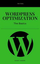 WordPress Optimization: The Basics