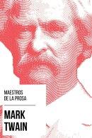 Maestros de la Prosa - Mark Twain