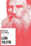 Maestros de la Prosa - León Tolstói
