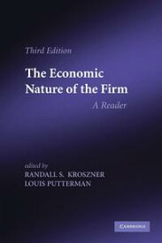 The Economic Nature of the FirmA Reader【電子書籍】