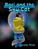 Roci and the skycat