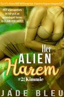 Her Alien Harem #2: Kimmie