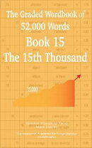 The Graded Wordbook of 52,000 Words Book 15: The 15th Thousand