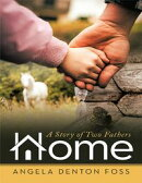 Home: A Story of Two Fathers