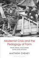 Modernist Crisis and the Pedagogy of Form