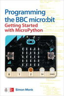 Programming the BBC micro:bit: Getting Started with MicroPython
