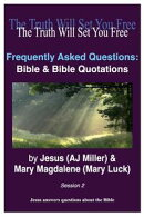 Frequently Asked Questions: Bible & Bible Quotations Session 2