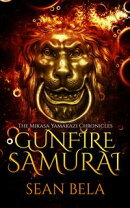 Gunfire Samurai: The Mikasa Yamakazi Chronicles