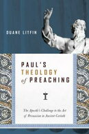 Paul's Theology of Preaching