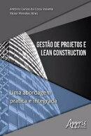 Gestão de Projetos e Lean Construction: