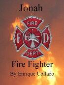 Jonah: Firefighter